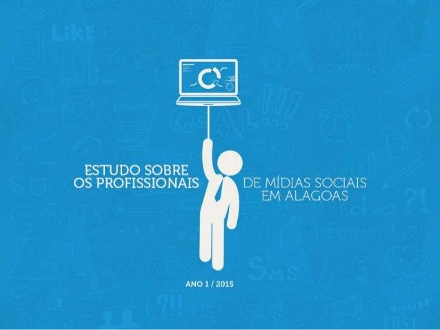 Os profissionais de Mídias Sociais de Alagoas