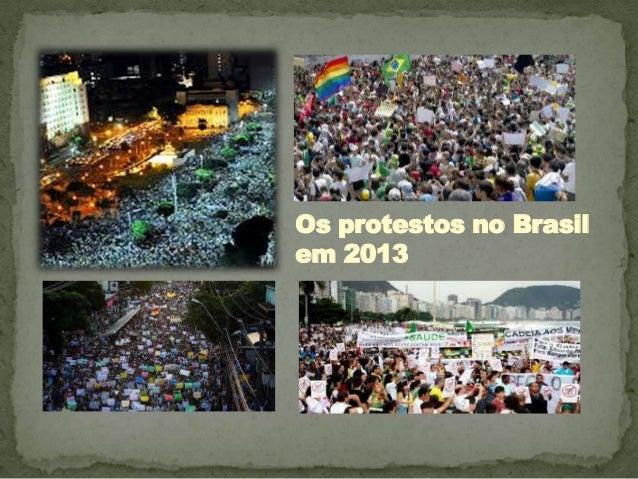 Os protestos no Brasil em 2013