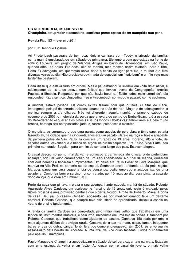 OS QUE MORREM, OS QUE VIVEMChampinha, estuprador e assassino, continua preso apesar de ter cumprido sua penaRevista Piauí ...