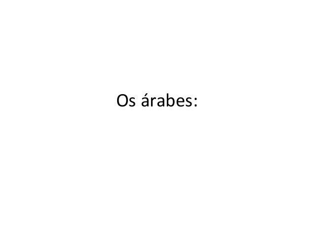 Os árabes: