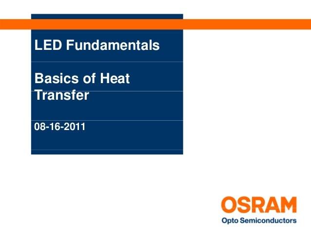 LED FundamentalsBasics of HeatTransferT    f08-16-2011