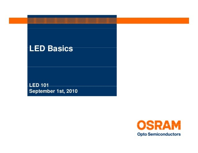 LED BasicsLED 101September 1st, 2010