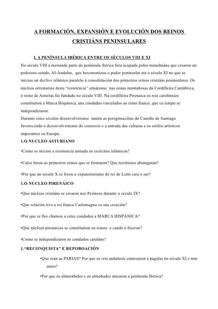 A FORMACIÓN, EXPANSIÓN E EVOLUCIÓN DOS REINOS                             CRISTIÁNS PENINSULARES       I. A PENÍNSULA IBÉR...