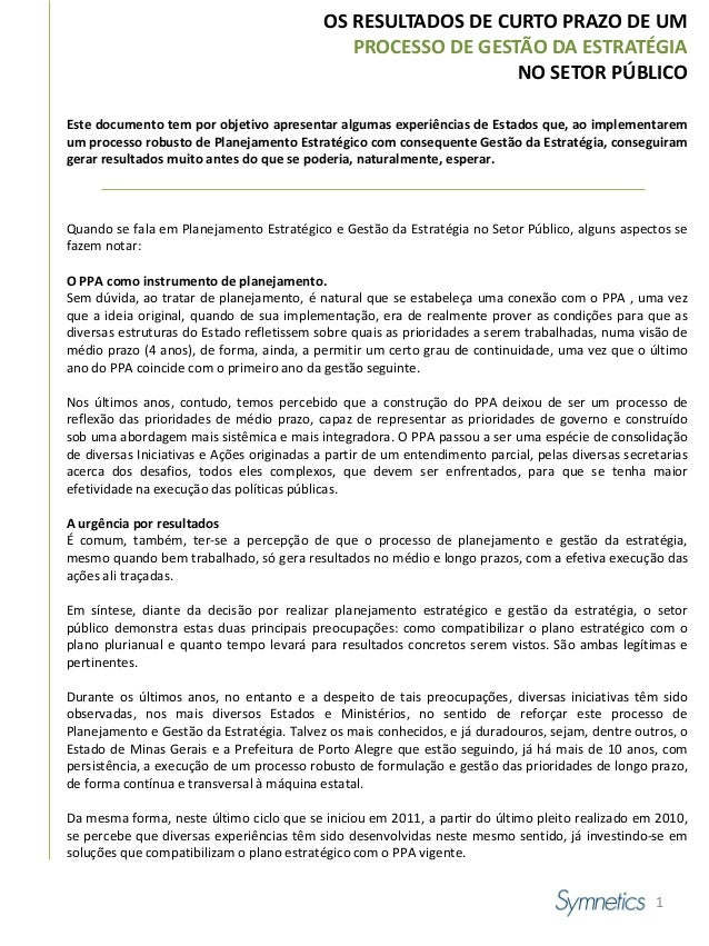 OS RESULTADOS DE CURTO PRAZO DE UM                                              PROCESSO DE GESTÃO DA ESTRATÉGIA          ...