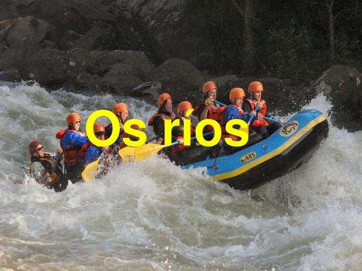 Os ríos