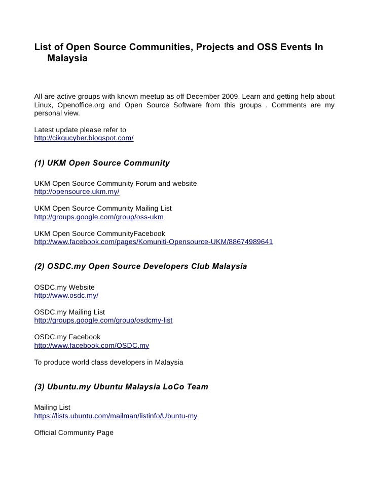 List of Open Source Communities, Projects and OSS Events In    Malaysia   All are active groups with known meetup as off D...