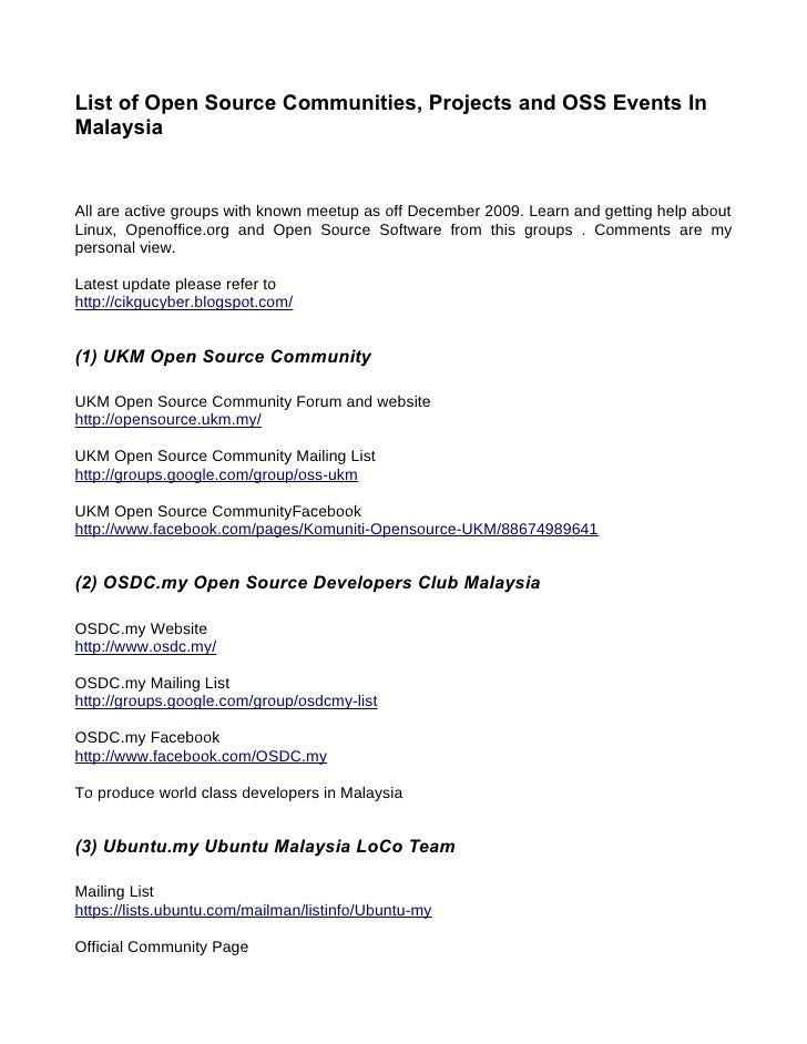 List of Open Source Communities, Projects and OSS Events In Malaysia   All are active groups with known meetup as off Dece...