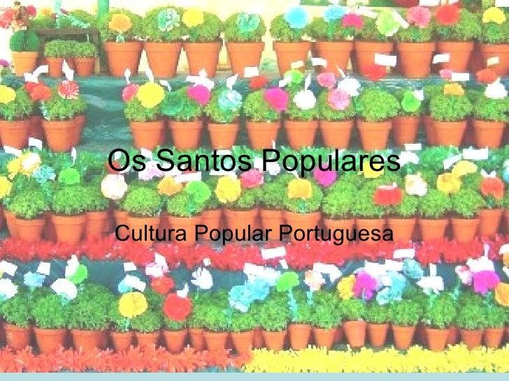 Os Santos PopularesCultura Popular Portuguesa