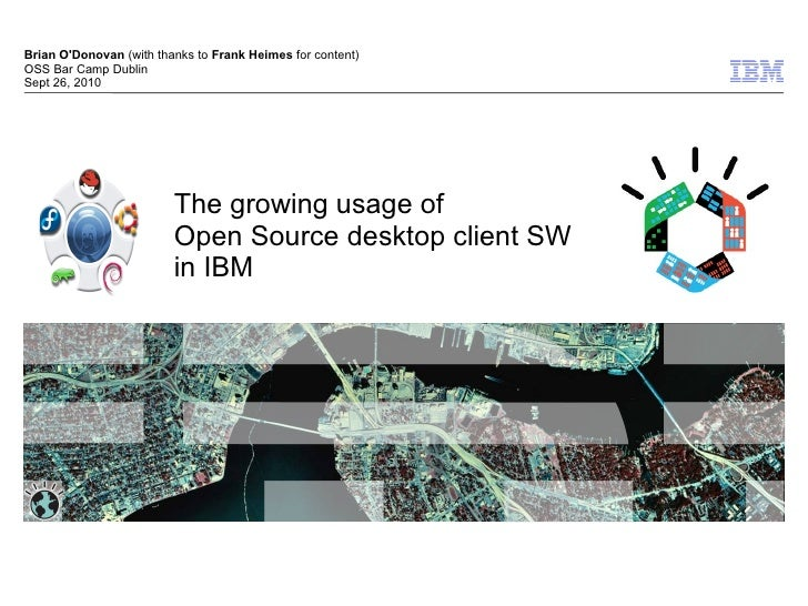 OSS Bar Camp - The growing usage of Open Source desktop client SW in IBM