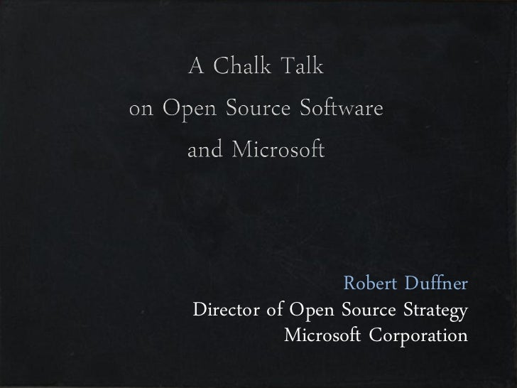 Robert Duffner Director of Open Source Strategy            Microsoft Corporation