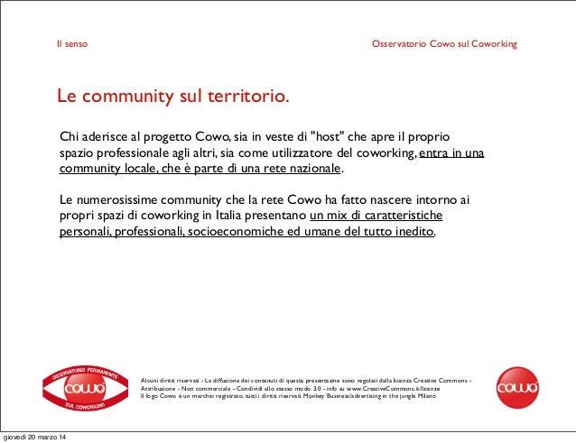 Alcuni diritti riservati - La diffusione dei contenuti di questa presentazine sono regolati dalla licenza Creative Commons...