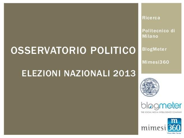 Ricerca                           Politecnico di                           MilanoOSSERVATORIO POLITICO      BlogMeter     ...