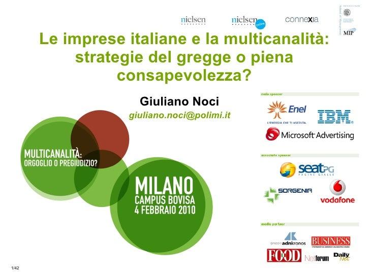 Le imprese italiane e la multicanalità:             strategie del gregge o piena                   consapevolezza?        ...
