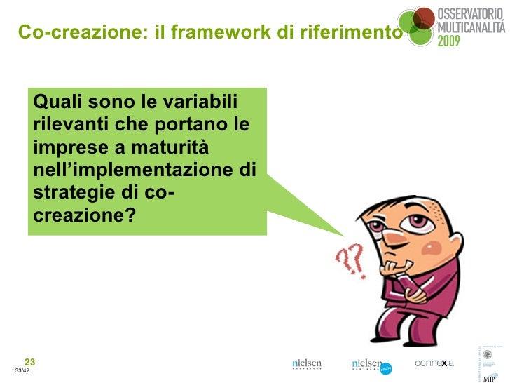 Co-creazione: il framework di riferimento           Quali sono le variabili         rilevanti che portano le         impre...