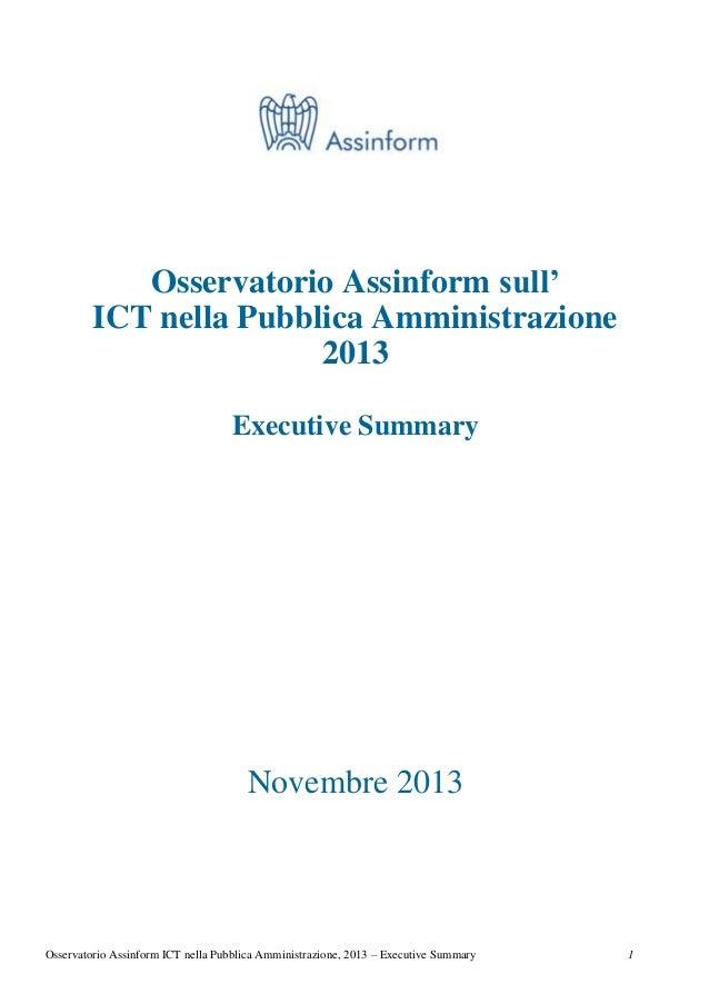 Osservatorio Assinform sull' ICT nella Pubblica Amministrazione 2013 Executive Summary  Novembre 2013  Osservatorio Assinf...