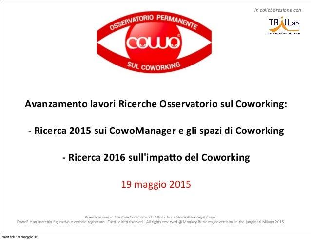 Presentazione  in  Crea-ve  Commons  3.0  A4ribu-ons  Share  Alike  regula-ons Cowo®  è  un  marchio...