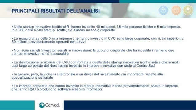 PRINCIPALI RISULTATI DELL'ANALISI • Nelle startup innovative iscritte al RI hanno investito 40 mila soci, 35 mila persone ...