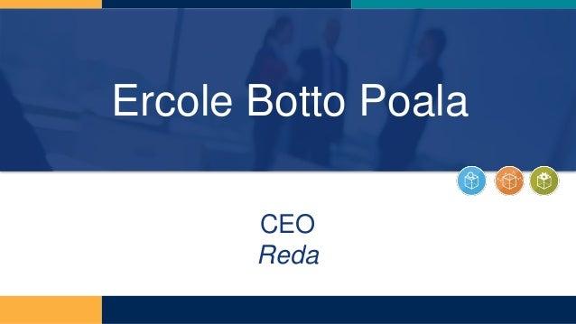 Ercole Botto Poala CEO Reda