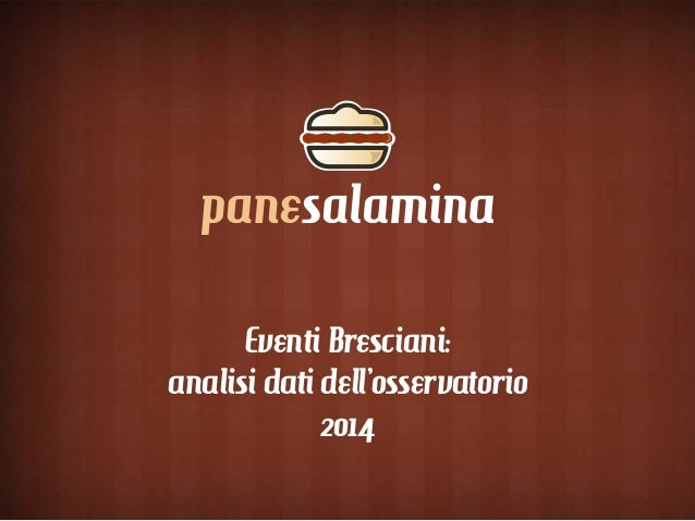 Eventi Bresciani: analisi dati dell'osservatorio 2014