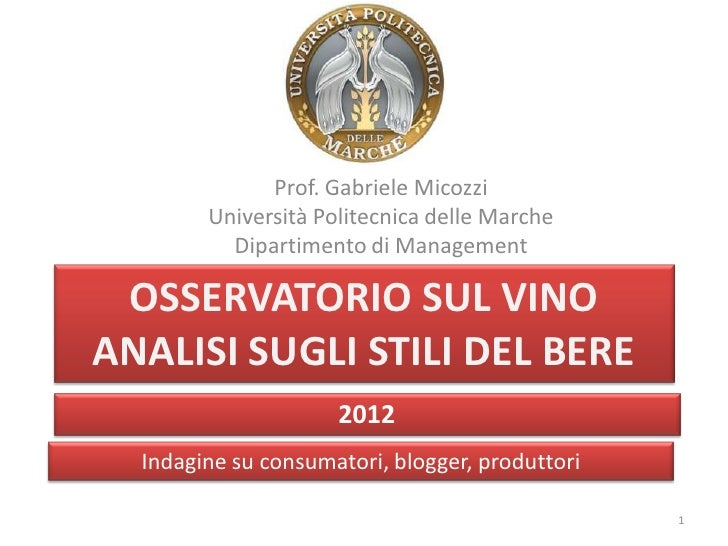 Prof. Gabriele Micozzi        Università Politecnica delle Marche          Dipartimento di Management OSSERVATORIO SUL VIN...