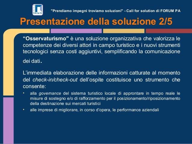 """""""Prendiamo impegni troviamo soluzioni"""" - Call for solution di FORUM PA """"Osservaturismo"""" è una soluzione organizzativa che ..."""