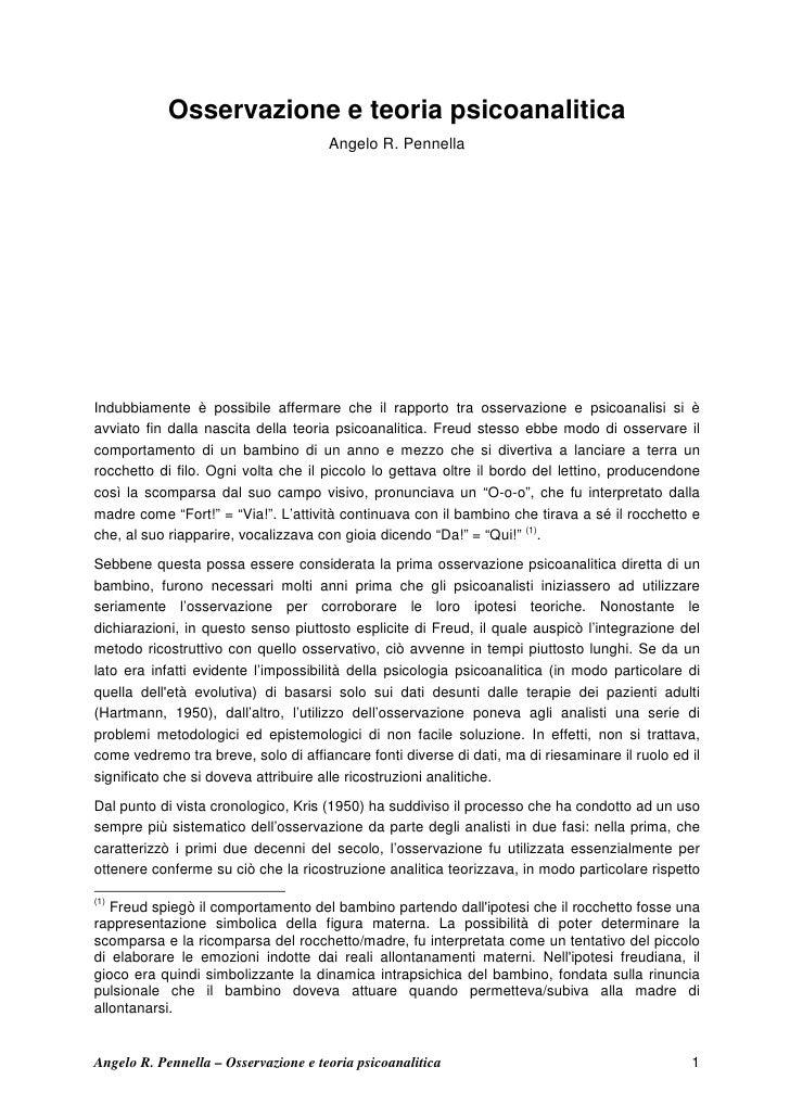 Osservazione e teoria psicoanalitica                                      Angelo R. PennellaIndubbiamente è possibile affe...