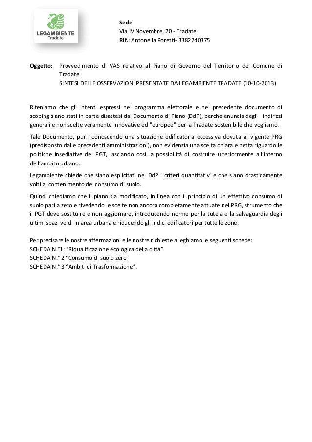 Sede Via IV Novembre, 20 - Tradate Rif.: Antonella Poretti- 3382240375  Oggetto:  Provvedimento di VAS relativo al Piano d...