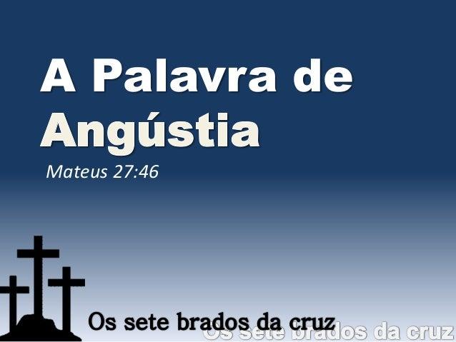A Palavra deMateus 27:46