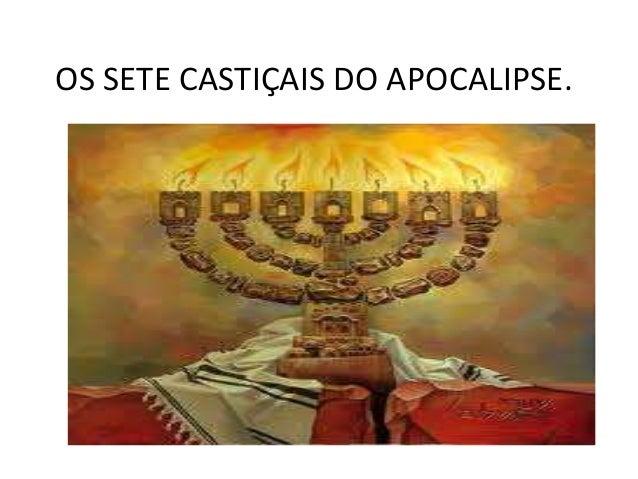 OS SETE CASTIÇAIS DO APOCALIPSE.