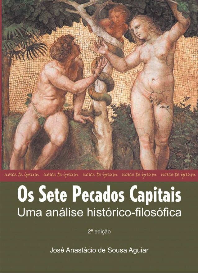 Os Sete Pecados Capitais  Uma análise histórico-filosófica