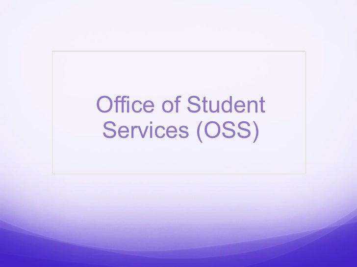 Office of Student Services (OSS)