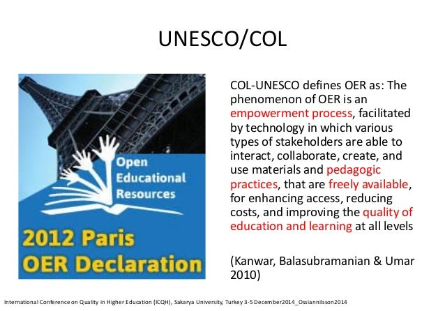 OER Paris Declaration (2) strategic alliances variety of languages and cultural contexts research finding, retrieving and ...
