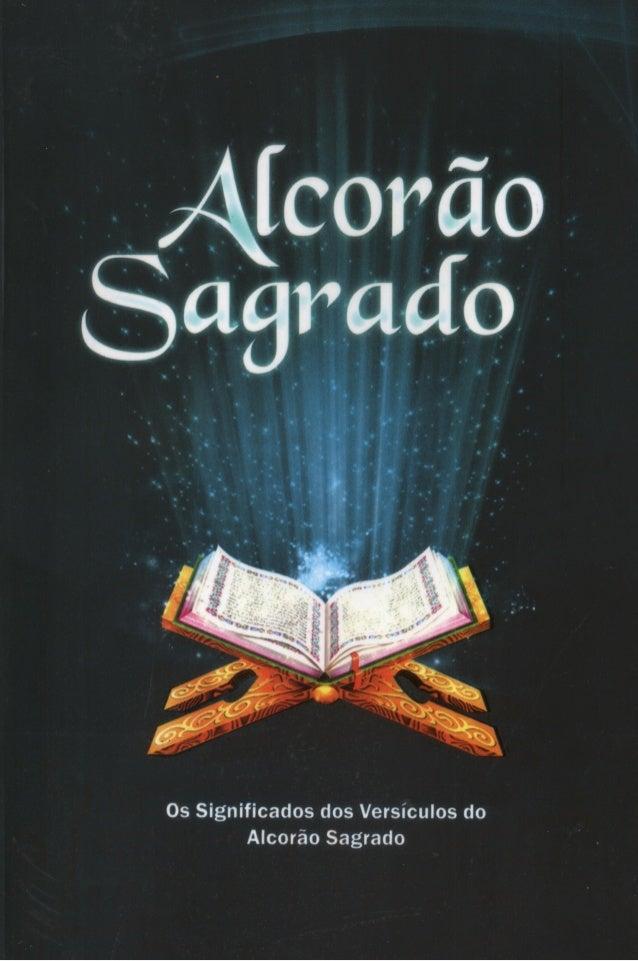Os Significados dos Versículos do Alcorão Sagrado Tradução Samir El Hayek www.gratisquran.com/br Info_br@gratisquran.com
