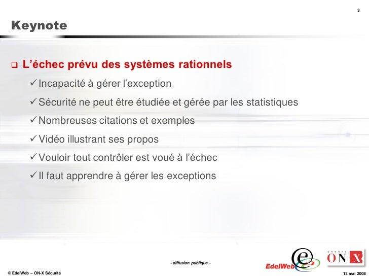 3     Keynote        L'échec prévu des systèmes rationnels            Incapacité à gérer l'exception            Sécurit...