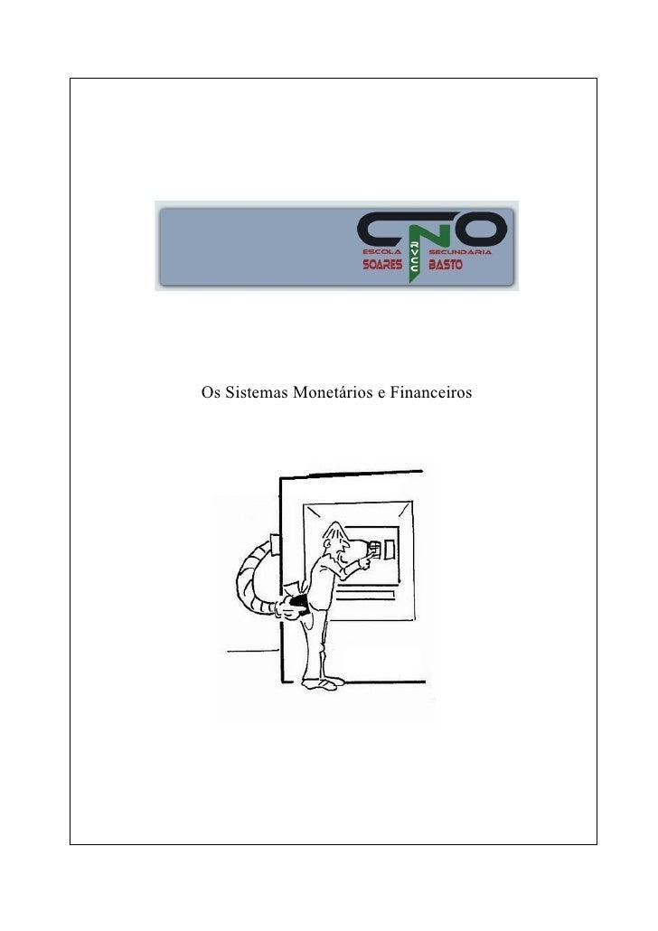 Os Sistemas Monetários e Financeiros