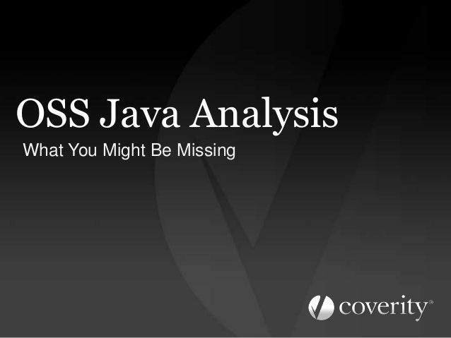 OSS Java Analysis What You Might Be Missing