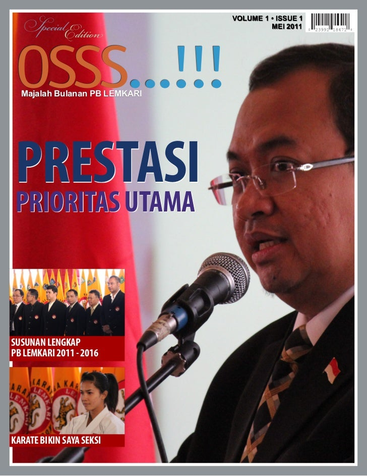 SpecialEdition                               VOLUME 1 • ISSUE 1                                        MEI 2011 OSSS...!!!...