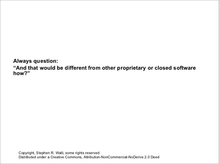 Open Source Software Economics, Standards, and IP in One Lesson Slide 2