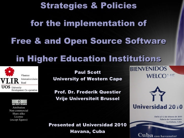 Strategies & Policies                     for the implementation of   Free & and Open Source Software       in Higher Educ...