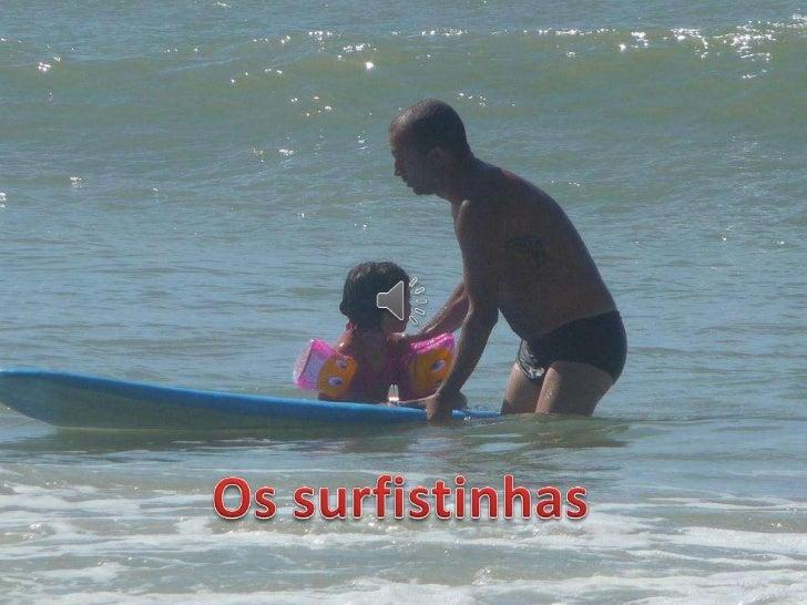Os surfistinhas
