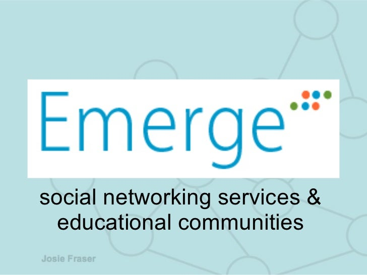 social networking services & educational communities