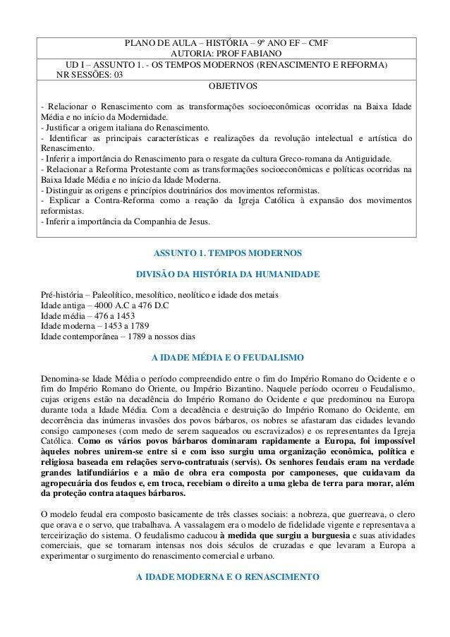 PLANO DE AULA – HISTÓRIA – 9º ANO EF – CMF                             AUTORIA: PROF FABIANO     UD I – ASSUNTO 1. - OS TE...