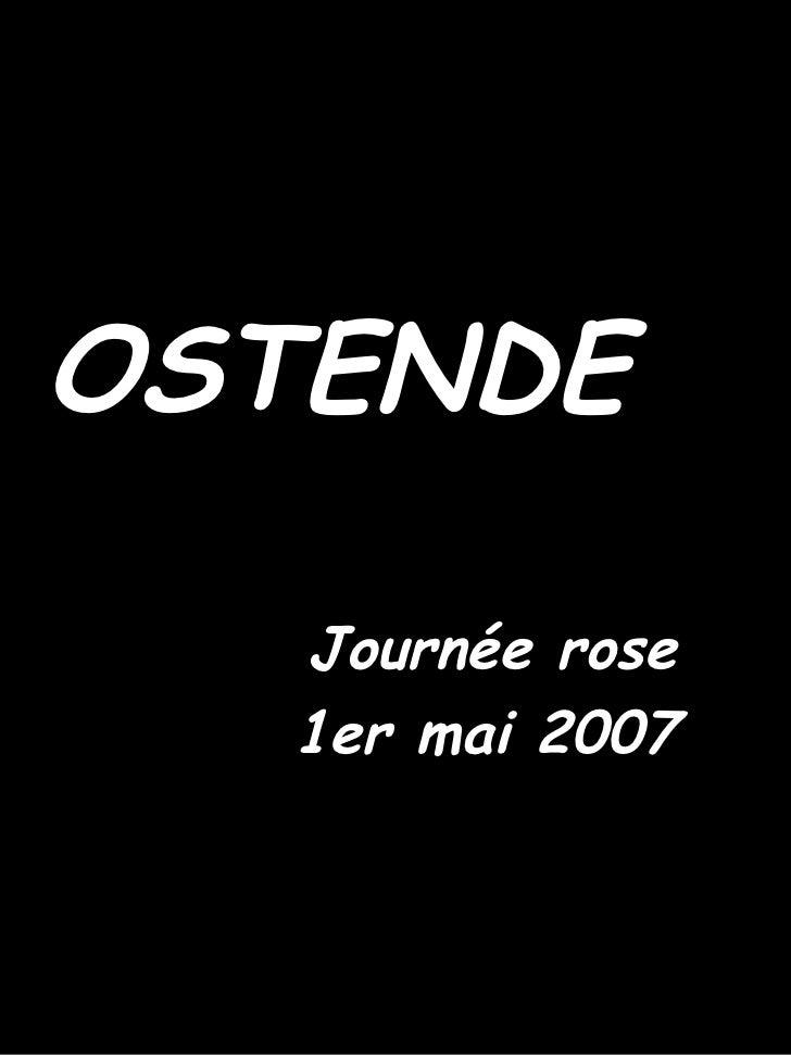 OSTENDE Journée rose 1er mai 2007