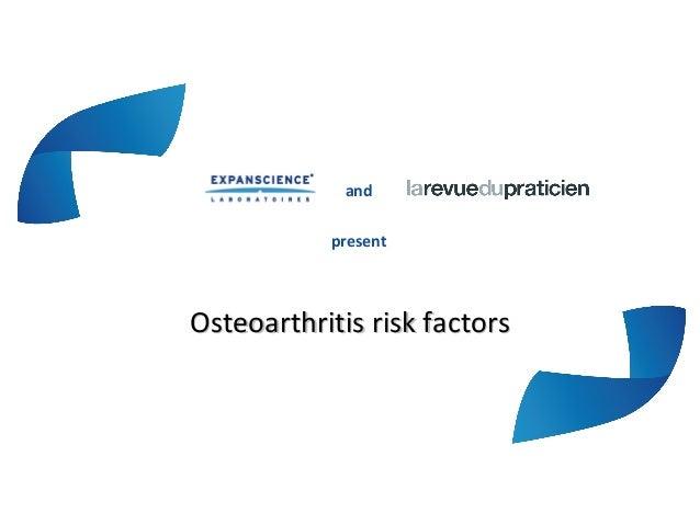 andpresentOsteoarthritis risk factorsOsteoarthritis risk factors
