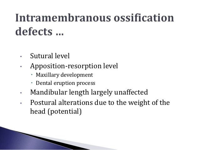•   Sutural level•   Apposition-resorption level     Maxillary development     Dental eruption process•   Mandibular len...