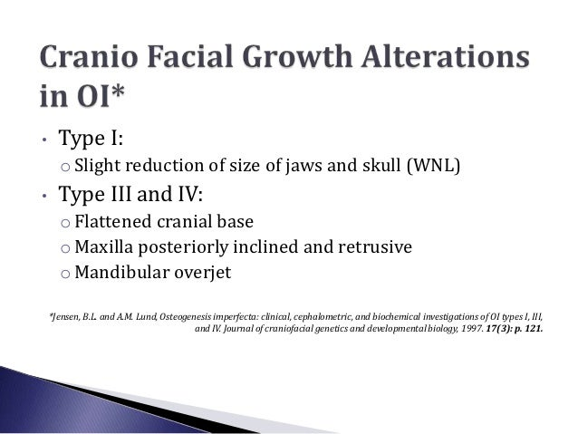 Part 1• Dental and Orthodontic Manifestations of OI  Depending on Age and Type/SeverityPart 2: Research (clinical)• Occlus...