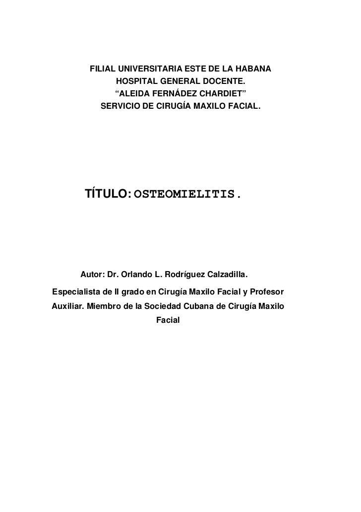 "FILIAL UNIVERSITARIA ESTE DE LA HABANA                HOSPITAL GENERAL DOCENTE.                ""ALEIDA FERNÁDEZ CHARDIET"" ..."