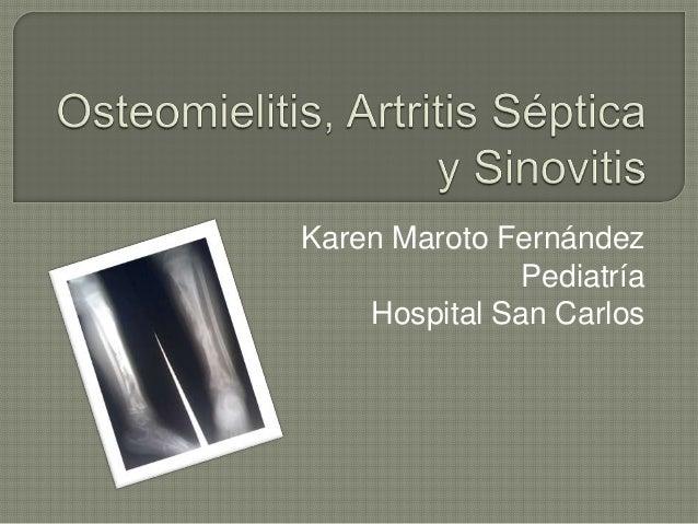 Karen Maroto FernándezPediatríaHospital San Carlos