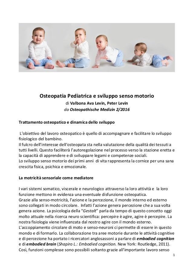 1      OsteopatiaPediatricaesvilupposensomotorio diValbonaAvaLevin,PeterLevin daOsteopathischeMedizin...