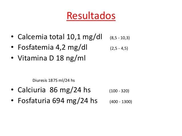 • Hipovitaminosis D, en rango de deficiencia. Deficiente ≤ a 20 Insuficiente 21-29 Normal ≥ a 30